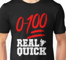 Biker - 0 100 Real Quick Unisex T-Shirt