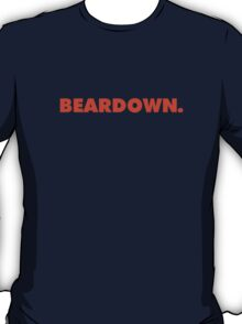 Beardown. T-Shirt