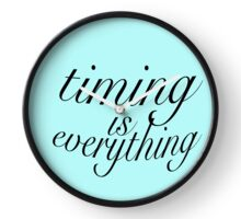 Timing Is Everything Clock (Blue) Clock