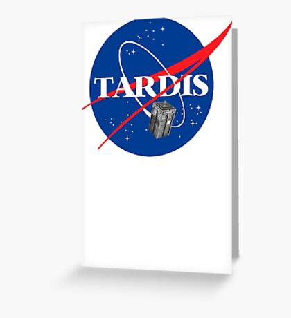 Tardis NASA T Shirt Parody Dr Dalek Who Doctor Space Time BBC Tenth Police Box Greeting Card
