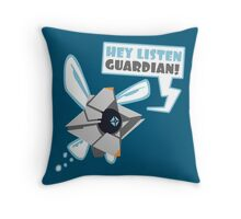 Hey Listen Guardian! Throw Pillow