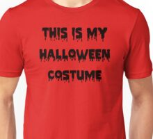 This Is My Halloween Costume T-Shirt for Men Unisex T-Shirt