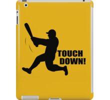 TOUCH DOWN FUNNY T-Shirt Soft HILARIOUS BASEBALL TEE m l b Football n f l iPad Case/Skin