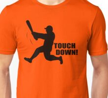 TOUCH DOWN FUNNY T-Shirt Soft HILARIOUS BASEBALL TEE m l b Football n f l Unisex T-Shirt