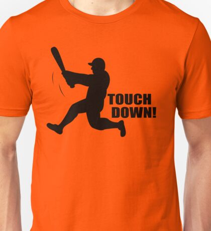 TOUCH DOWN FUNNY T-Shirt Soft HILARIOUS BASEBALL TEE m l b Football n f l Unisex T-Shirt