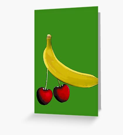 Funny banana and dangly cherries Greeting Card
