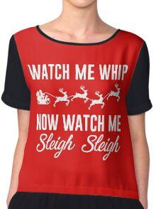 Watch Me Whip Now Watch Me Sleigh Sleigh Chiffon Top