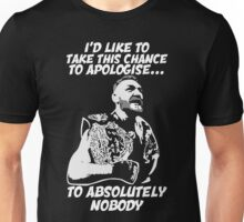 Conor UFC I'd like to take this chance to apologise to absolutely nobody Unisex T-Shirt