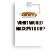WHAT WOULD MACGYVER DO TSHIRT Funny 80s TV Show TEE Dean Richard Anderson Cool Metal Print