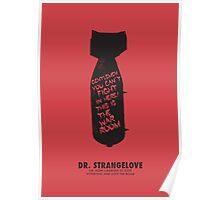 Dr. Strangelove minimalist movie poster Poster