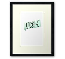Ugh green Framed Print
