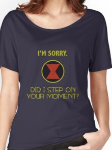 Did I Step On Your Moment? Women's Relaxed Fit T-Shirt