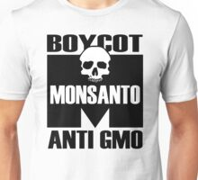 Monsanto - Anti GMO Unisex T-Shirt