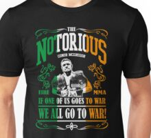 Conor McGregor If One of Us Goes To War, We All Go To War! Unisex T-Shirt