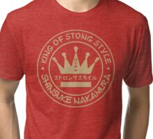 Strong Style Tri-blend T-Shirt