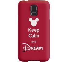 Keep Calm and Dream Samsung Galaxy Case/Skin