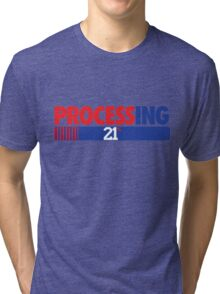 Processing 21% (Small Number Red/Blue) Tri-blend T-Shirt