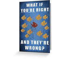 What if - Fargo Greeting Card