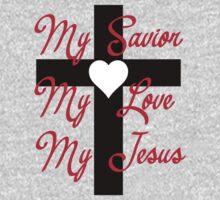My Savior, my love, my Jesus Kids Tee