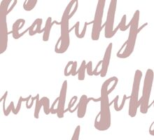 Fearfully Made Quote Sticker