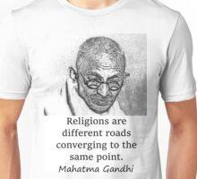 Religions Are Different Roads - Mahatma Gandhi Unisex T-Shirt