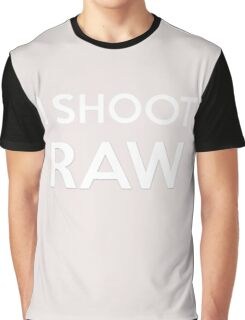 I SHOOT RAW - Everyday Shirt for a pro photographer Graphic T-Shirt