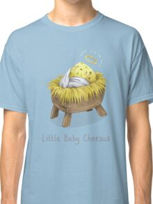 Little Baby Cheesus Classic T-Shirt