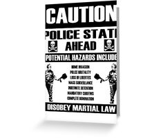 CAUTION - Police State Greeting Card