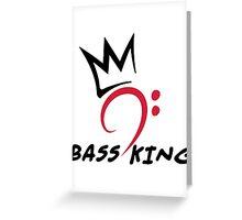Bass King Greeting Card