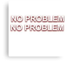 "Abra Cadabra - Grime ""No Problem"" T-Shirt Canvas Print"