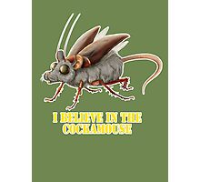 I believe in the cockamouse Photographic Print