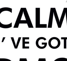 KEEP CALM I'VE GOT PMS Sticker