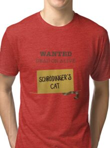 Wanted: Dead or Alive Tri-blend T-Shirt