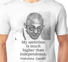 My Ambition - Mahatma Gandhi Unisex T-Shirt