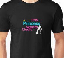 The princess wears cleats shirt  Unisex T-Shirt