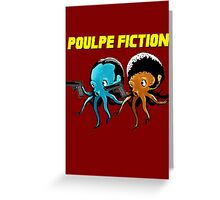 Poulpe_Fiction Greeting Card