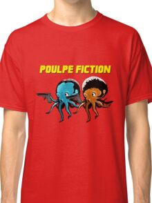 Poulpe_Fiction Classic T-Shirt