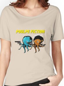Poulpe_Fiction Women's Relaxed Fit T-Shirt