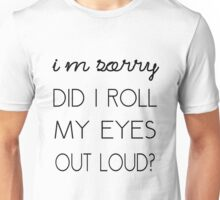 Roll My Eyes Unisex T-Shirt