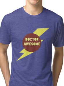 Dr Awesome Tri-blend T-Shirt