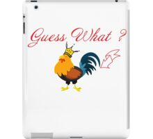 Guess what ?  iPad Case/Skin
