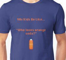 90s Kids Be Like #1 Unisex T-Shirt