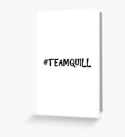 Team Quill Greeting Card