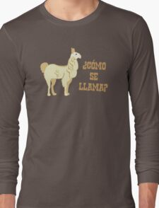 Como Se Llama?  What is your name? Long Sleeve T-Shirt