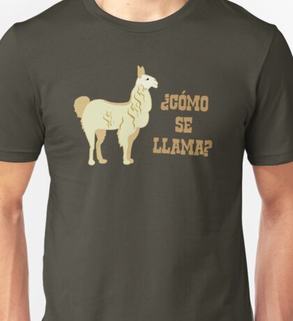 Como Se Llama?  What is your name? Unisex T-Shirt