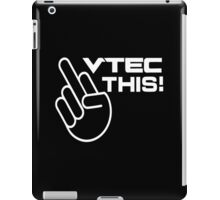 Vtec this! iPad Case/Skin