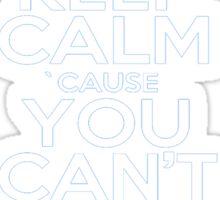 Keep calm ZEUS! Sticker