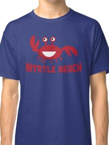 Myrtle Beach T-shirt - Funny Red Crab Classic T-Shirt