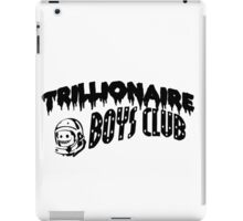 TRILLIONAIRE BOYS CLUB iPad Case/Skin