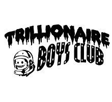 TRILLIONAIRE BOYS CLUB by ericjohanes